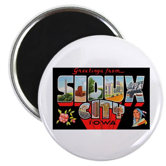 Sioux city iowa greetings magnet by w2arts for Craft stores in sioux city iowa