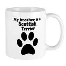 My Brother Is A Scottish Terrier Small Mugs