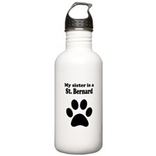 My Sister Is A St. Bernard Water Bottle