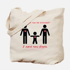 You think youre spoiled? Tote Bag