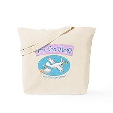 Im the Stork - Surrogate Mother Tote Bag