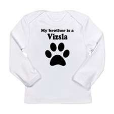 My Brother Is A Vizsla Long Sleeve T-Shirt