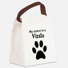 My Sister Is A Vizsla Canvas Lunch Bag