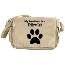 My Brother Is A Yellow Lab Messenger Bag