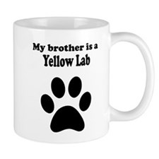 My Brother Is A Yellow Lab Mug
