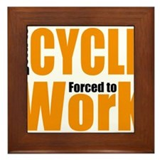 Born to cycle forced to work Framed Tile