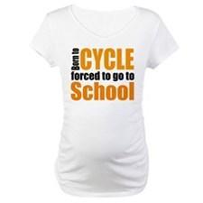 Born to cycle forced to go to school Shirt