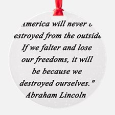 Lincoln - Never Destroyed Ornament