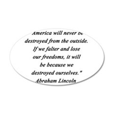 Lincoln - Never Destroyed Wall Decal