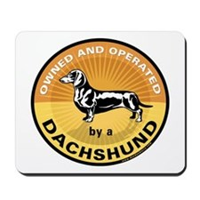 Owned and Operated by a Dachs Mousepad