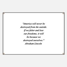 Lincoln - Never Destroyed Banner