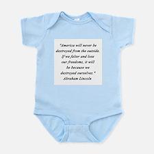 Lincoln - Never Destroyed Infant Bodysuit