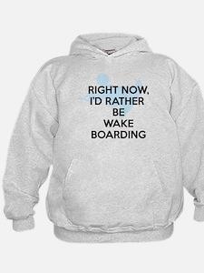 Rather be wakeboarding Hoodie