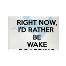 Rather be wakeboarding Rectangle Magnet