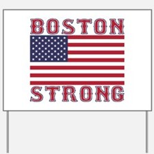 BOSTON STRONG U.S. Flag Yard Sign
