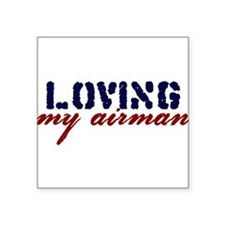 "bumper_lovingmyairman.jpg Square Sticker 3"" x 3"""