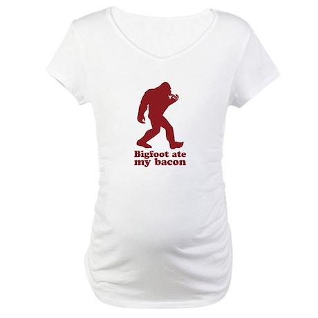 Bigfoot (Sasquatch) ate my bacon! Maternity T-Shir