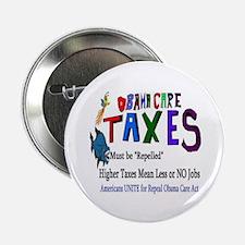 "Obama Care Taxes 2.25"" Button"