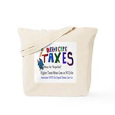 Obama Care Taxes Tote Bag