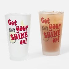 Get your Shine on Drinking Glass