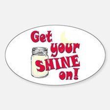 Get your Shine on Decal