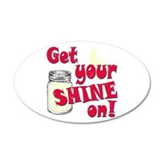 Get your Shine on Wall Decal