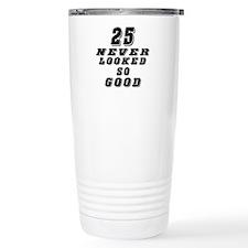 25 Birthday Designs Travel Mug