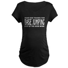 Dear God Thanks For Base Jumping T-Shirt