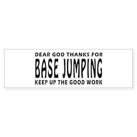 Dear God Thanks For Base Jumping Sticker (Bumper)