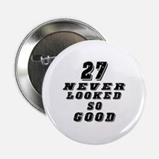 "27 Birthday Designs 2.25"" Button (10 pack)"