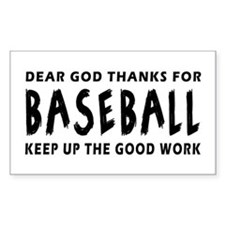 Dear God Thanks For Baseball Decal