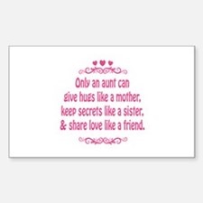 Only an aunt can give hugs like a mother Decal