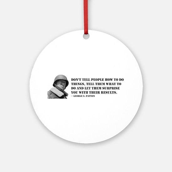 Patton Quote - How Ornament (Round)