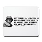 Patton Quote - How Mousepad