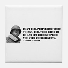 Patton Quote - How Tile Coaster