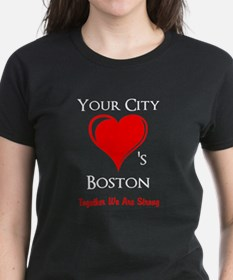 [Your City] Loves Boston - Togther We Are Strong D