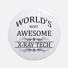 World's Most Awesome X-Ray Tech Ornament (Round)