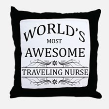 World's Most Awesome Traveling Nurse Throw Pillow