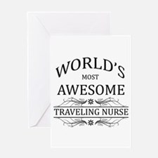 World's Most Awesome Traveling Nurse Greeting Card