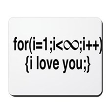I Love You....Forever! Mousepad