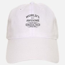 World's Most Awesome Surgical Tech Baseball Baseball Cap