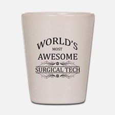 World's Most Awesome Surgical Tech Shot Glass