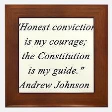 Johnson - Honest Conviction Framed Tile