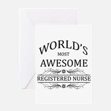World's Most Awesome Registered Nurse Greeting Car