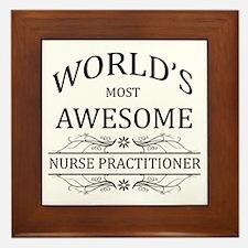 World's Most Awesome Nurse Practitioner Framed Til