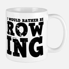 'Rather Be Rowing' Mug