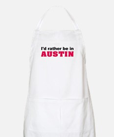I'd Rather Be in Austin BBQ Apron