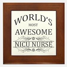 World's Most Awesome NICU Nurse Framed Tile