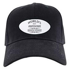 World's Most Awesome Medical Student Baseball Hat