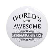 World's Most Awesome Medical Assistant Ornament (R